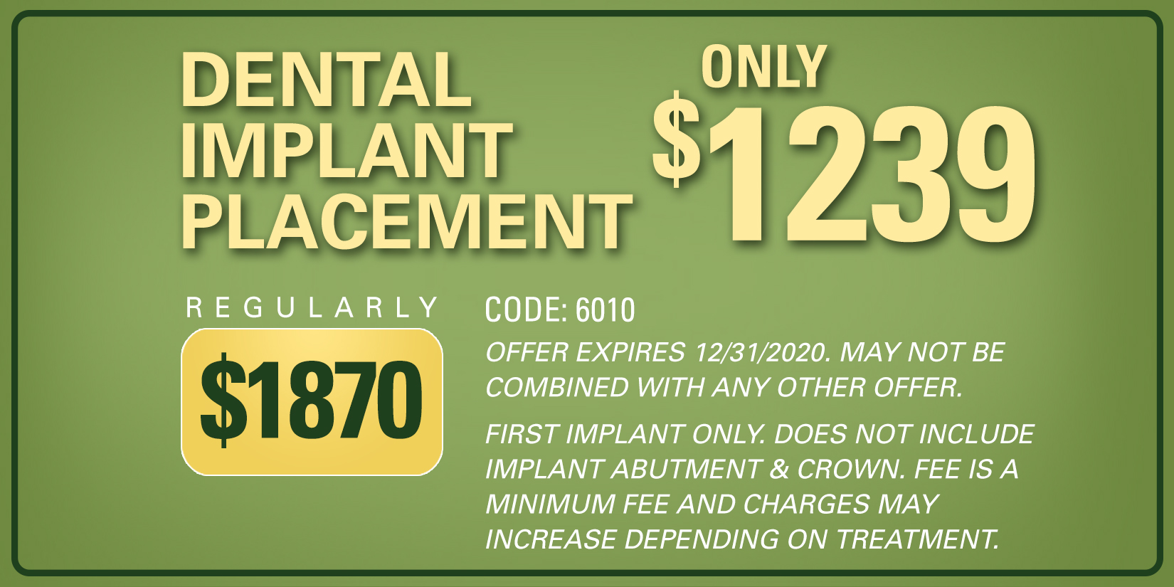 dental implant placement only $1239