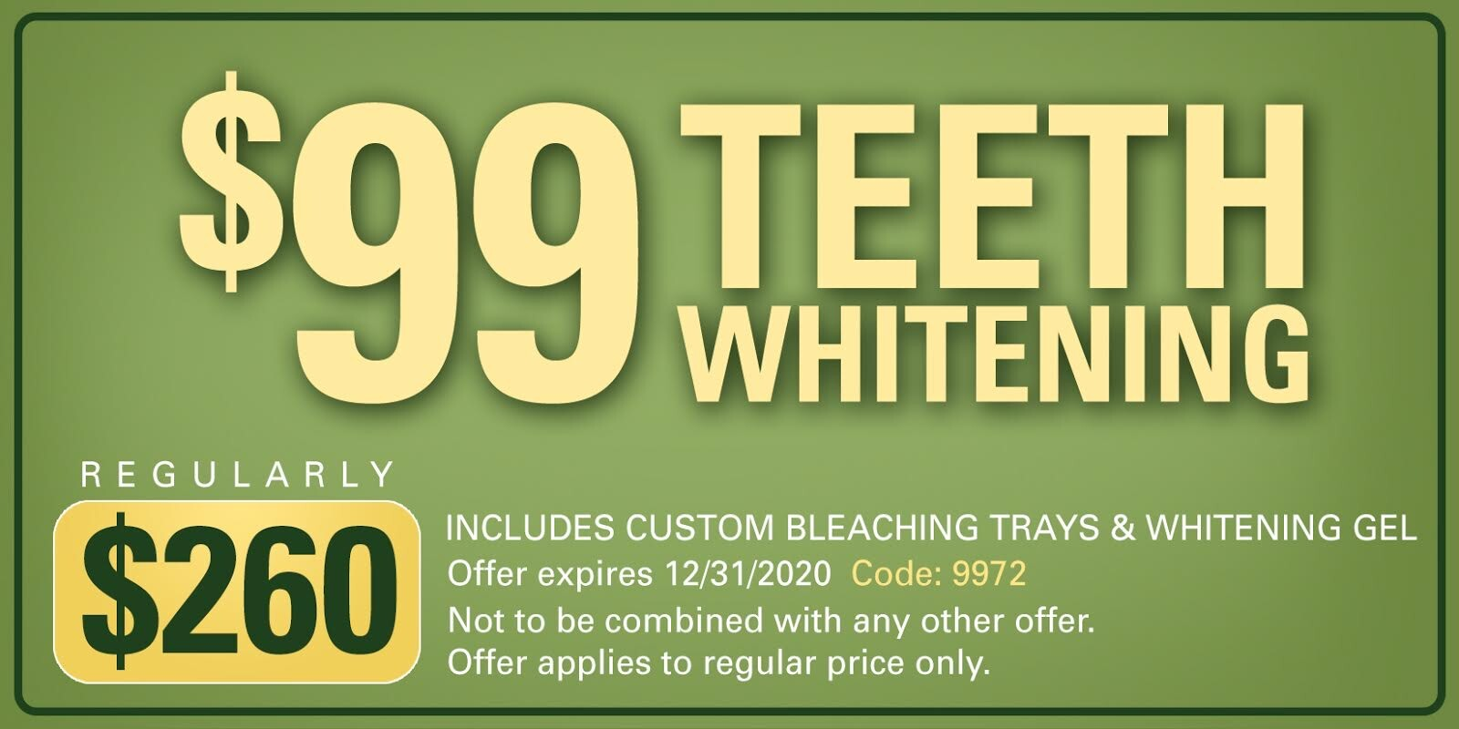$99 teeth whitening