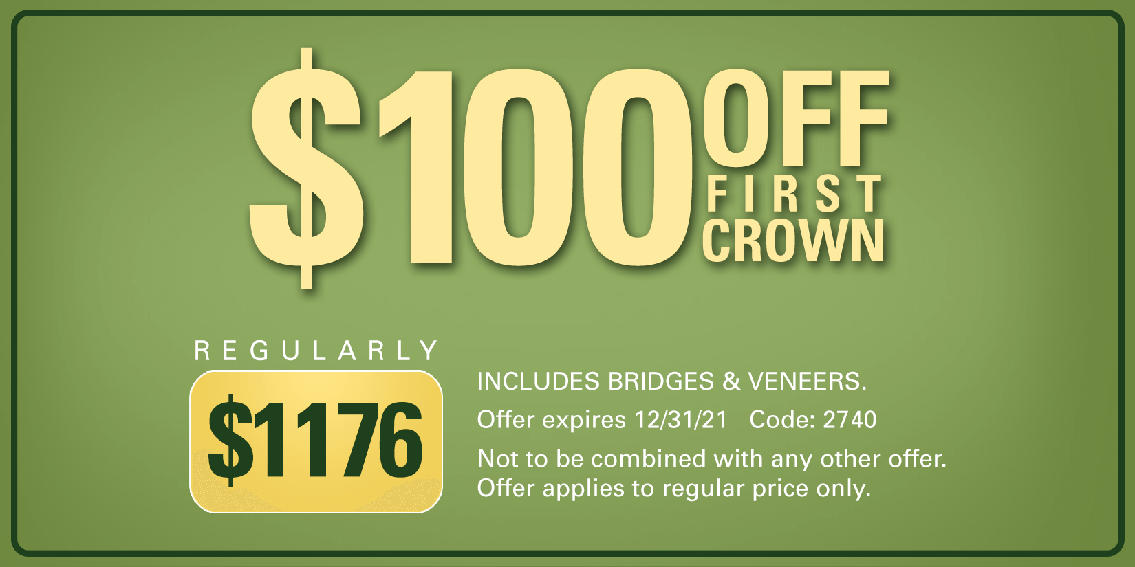 $100 off first crown